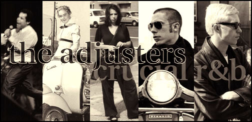 The Adjusters!